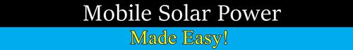 Mobile Solar Power Made Easy!